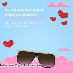 Que sua quarta-feira seja perfeita, cheia de coisas boas e claro óculos novos! #oticas #oculos #armaçao#AhazouÓticas #lentes #frases #quartafeira #oculosdesol #oculosdegrau #estilo