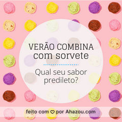 Conta pra gente ??? #sorvetes #icecream #ahazouapp #verao