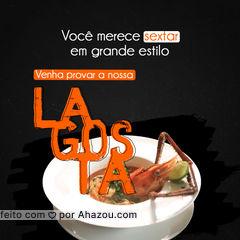 Se é sofisticação que você procura, lagosta é o que você precisa! ? #lagosta #frutosdomar #peixes #ahazoutaste #gastronomia #pratododia