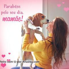 Hoje é o dia é delas: nossas mães de pet, que dão muito AUmor, carinho, segurança e proteção! Parabéns para todas as mamães, seja de pet ou de humanos ?❤ #AhazouPet #amor #diadasmãe #petlover