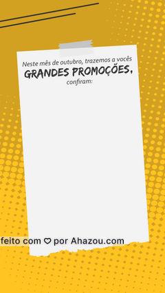 Neste mês de outubro trazemos a vocês ótimas promoções: (colocar aqui informações das promoções). Aproveitem e não percam em! #promoções #promoçõesoutubro #AhazouServiços #serviços #comunicado #outubro