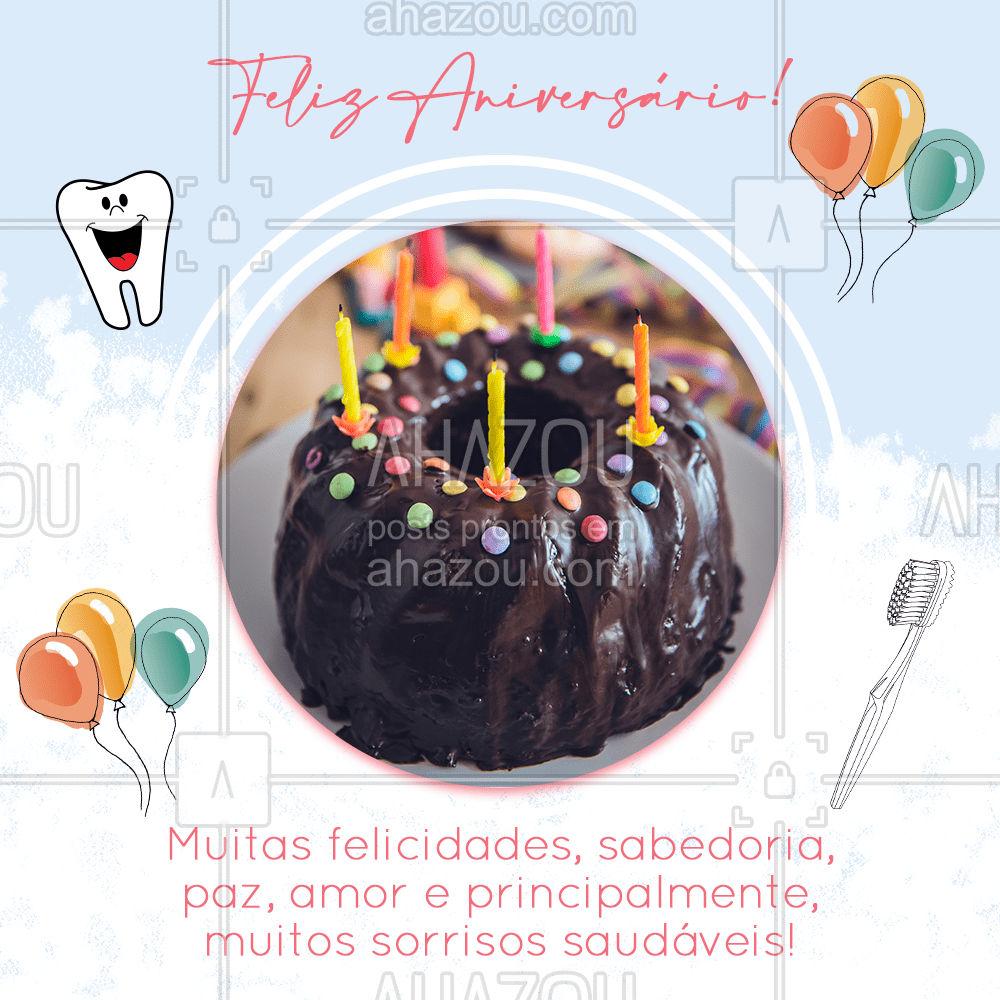 Nosso desejo de parabéns para você, que faz aniversário no dia de hoje?! #felizaniversario #happybirthday #sorrisos #AhazouSaude  #odonto #odontologia #saude