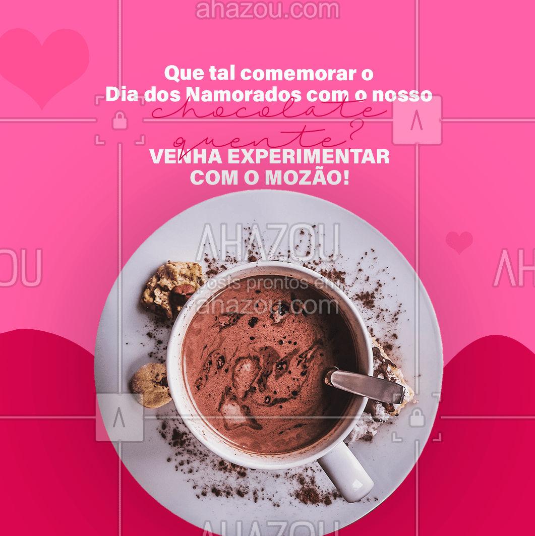 Seu Dia dos Namorados merece nosso chocolate quente, peça o seu! #ahazoutaste #cafeteria #café #coffee #coffeelife #diadosnamorados #cafédamanhãespecial #felizdiadosnamorados