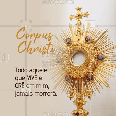 Um dia especial para festejar a presença viva de Jesus Cristo Ressuscitado na Eucaristia. #cristão #fé #igreja  #AhazouFé #corpuschristi #JesusCristo
