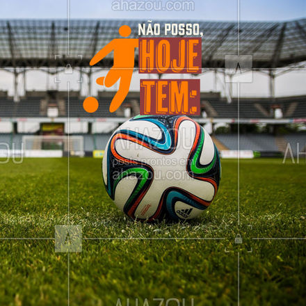 Hoje tem jogão! Venha assistir aqui!  #ahazou #jogo #bola #futebol #diadejogo