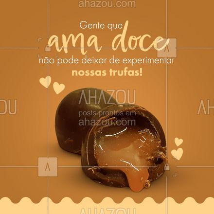 Quem ama doce não recusa uma maravilha dessa, peça já a sua!  #ahazoutaste #trufa #doces #confeitaria