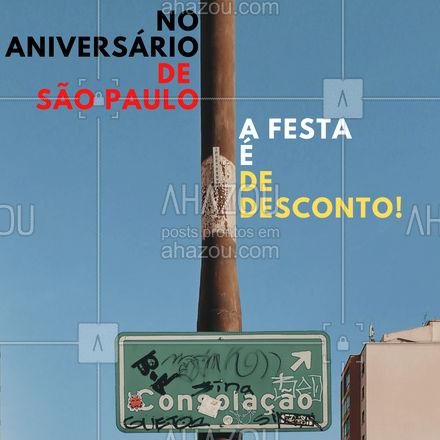 No aniversário de São Paulo a festa é de desconto. Venha conferir os descontos incríveis que separamos para você. #motivacionais #promoção #desconto #ahazou #aniversariodesaopaulo #25dejaneiro #motivacional #feriado