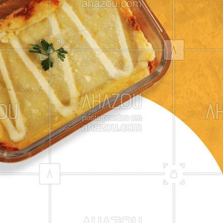 Especificamente quando ele é saboroso e super recheado! ?? #escondidinho #sabor #ahazoutaste #ilovefood #instafood
