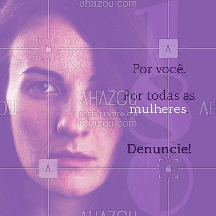 Se você viveu ou presenciou algum caso de violência doméstica, denuncie! Ligue 180 #violenciadomestica #mulheres #mulher #ligue180 #ahazou