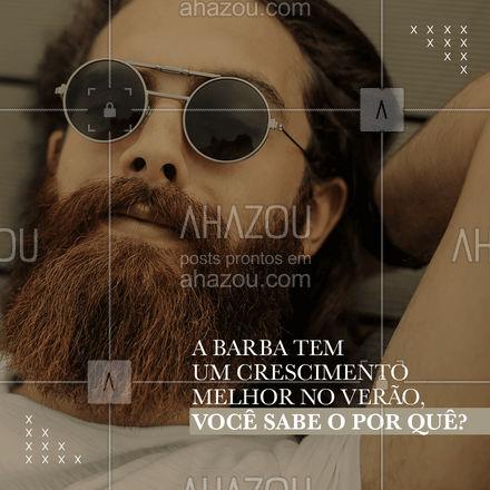 """Sim, a barba tem um crescimento melhor durante o verão, isso não é mito. Isso se dá por que o calor provoca o fenômeno chamado """"vasodilatação"""" que causa o aumento da circulação sanguínea, nutrindo o folículo piloso e estimulando seu crescimento. ?? #AhazouBeauty  #barbeirosbrasil #barbeiro #barbearia #barba #cuidadoscomabarba #barberShop"""