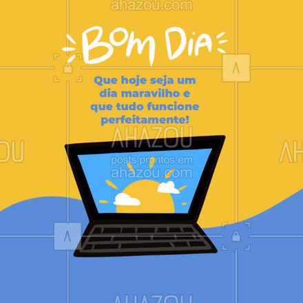 Desejo um dia incrível e que tudo funcione perfeitamente para você, inclusive seu aparelho eletrônico! #computador #tecnologia #assistentetecnico #AhazouTec #eletrônicos #celulares #AssistenciaTecnica #tablets #postdefrase #motivacional #bomdia #frasesdebomdia