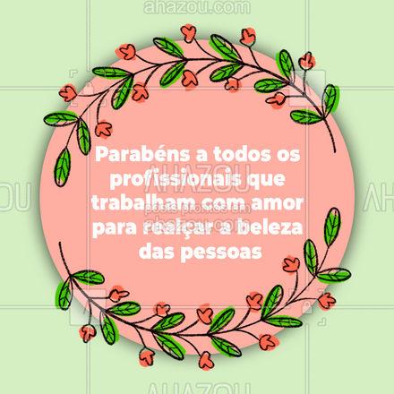 Os nossos sinceros parabéns a todos os profissionais dedicados a seu trabalho de evidenciar a beleza de seus clientes. Feliz Dia do trabalho!?❤️ #diadotrabalho #beleza #mulher #felicidade #trabalho #AhazouBeauty  #estetica
