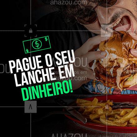 Peça já o seu!??? #ahazoutaste #pagamento #formadepagamento #dinheiro  #gastronomy #gastronomia #culinaria #lanche