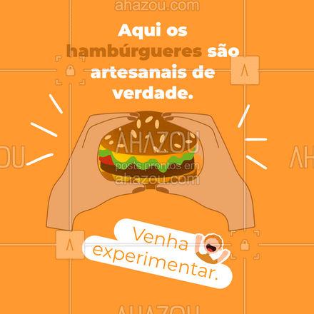 Cansado(a) de comer um falso hambúrguer artesanal? Então seus problemas acabaram. Nossos hambúrgueres são artesanais de verdade e todos feitos com os melhores ingredientes, deixando assim o sabor ainda melhor. #convite #artesanal #ahazoutaste  #hamburgueria #burger #hamburgueriaartesanal
