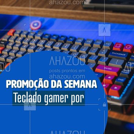 O teclado gamer que você tanto queria está aqui! Aproveite a promoção da semana e garanta já o seu! #assistentetecnico #eletrônicos #AssistenciaTecnica #AhazouTec #assistencia #AssistenciaTecnica#acessorios #desconto #promoção
