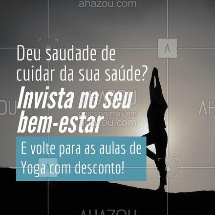Entre em contato e confira nossos preços promocionais para alunos que estão retornando!  #AhazouSaude  #meditation #yogalife #yoga #namaste #yogainspiration