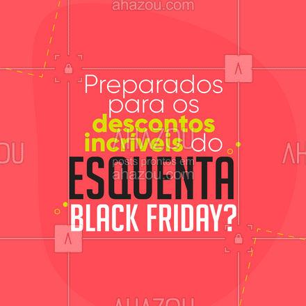 Vem ai, descontos imperdíveis!!!  ?  #ahazou  #promoção #descontos #esquenta #blackfriday