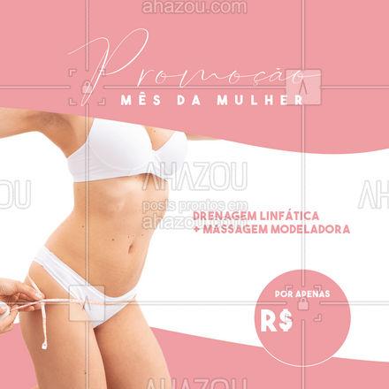 Nesse Mês da Mulher, seu corpo merece uma atenção especial, aproveite nossa promoção! #AhazouSaude #massagem #massoterapia #promoção #mesdamulher #massagemmodeladora #drenagem