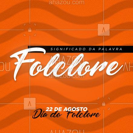 """Folclore é uma palavra que deriva do termo inglês Folklore. """"Folk"""" significa povo e """"lore"""" significa aprendizado, sabedoria. Portanto a palavras """"Folclore"""" significa a sabedoria do povo.  Viva o Folclore Brasileiro. #AhazouEdu  #educação #aulaparticular #professorparticular #cursinho #diadofolclore"""