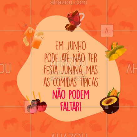 Confira nossas opções de doces e salgados para o mês de junho! ❤️ ???  #ahazoutaste   #doces  #salgados #festajunina #comidastipicas #saojoao