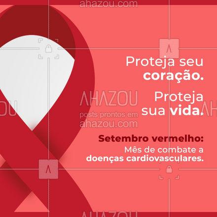 Cuidando do seu coração, você estará também preservando sua evitando doenças cardiovasculares. Proteja seu coração!🤗❤ #setembrovermelho #campanhasetembrovermelho #coração #campanha #ahazou