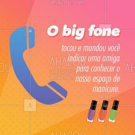 Marque aqui o @ da sua amiga para ela conhecer o nosso lindo trabalho! Aproveite e já deixe agendado o seu horário também para cuidarmos das suas unhas. ? Telefone: ?(_______________________) #Unhas #Manicure #Meme #BigFone #BBB #AhazouBeauty #Nailsaloon #Nail
