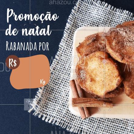 Torne seu natal mais rápido, fácil e prazeroso, encomendando suas rabanadas! ? (inserir telefone) ? #natal #rabanada #ahazoutaste #confeitaria