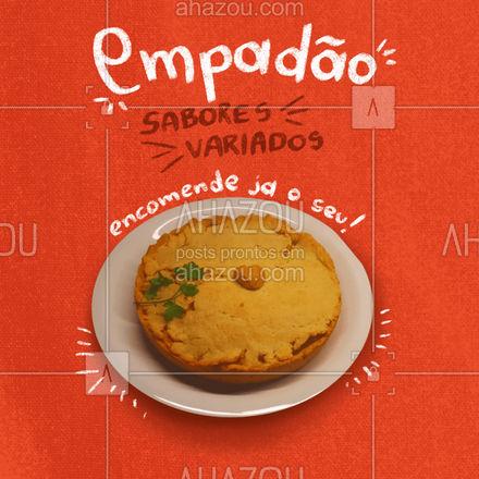 Trabalhamos com diversos sabores de empadão! Peça já o seu! #empadaorecheado#ahazoutaste #empadao #ilovefood #eat #salgados #ahazoutaste