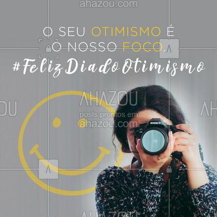 Desejamos aos nossos clientes uma vida cheia de otimismo. Esse é nosso desejo e foco, através da fotografia. ?? #ahazoufotografia #Diadootimismo #fotografia #ahazoufotografia