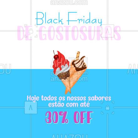 Se eu fosse você, provaria um de cada sabor ? Vem se refrescar com a gente na black friday ? #ahazoutaste #gelados #sorvetes #sabores #blackfriday #promoção #desconto