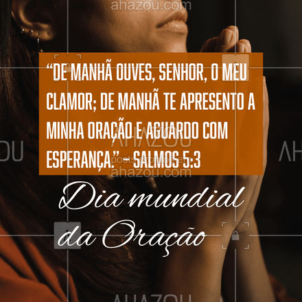 Deus está sempre ouvindo suas orações e pedidos. Confie e entregue os seus desejos para ele, e no tempo certo, você terá a sua resposta ??! #fe #oraçao #Deus #gratidao #ahazou #AhazouFé #religiao #diamundialdaoraçao #igreja #biblia #agradecer #orar #louvar #louvor