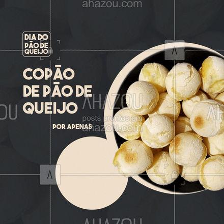 Pra que só um pão de queijo se você pode comer um copão?! 🤤   #ahazoutaste  #padaria #bakery #diadopaodequeijo #paodequeijo #promocao #copao #copaopaodequeijo