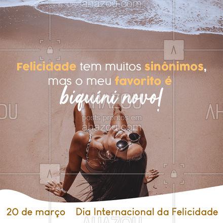 Verão, sol, preia e biquíni novo é a definição da felicidade! Deixe o seu dia da felicidade ainda melhor venha conferir a nossa coleção. #tendencia #moda #modapraia #summer #AhazouFashion #praia #beach #verao #fashion #felicidade #diadafelicidade #diainternacionaldafelicidade