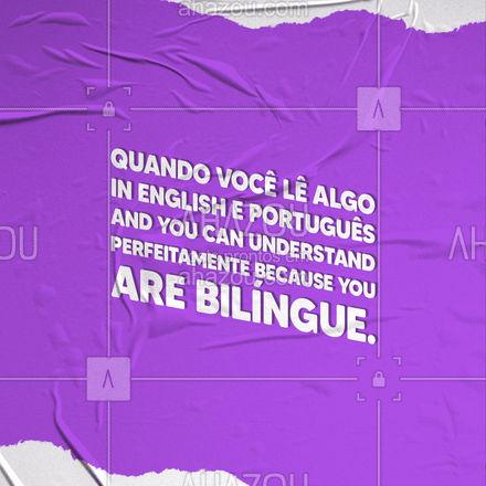 A versão bilíngue de mim chega a gritar! Quem aí também é bilíngue? ??  #AhazouEdu  #aulaemgrupo #aulasdeingles #aulaparticular #inglês