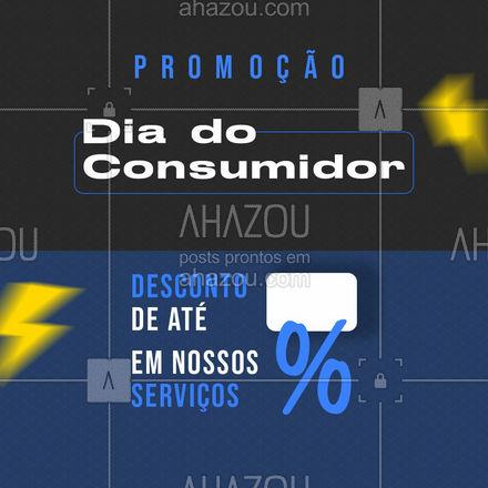 Não perca nossas promoções do Dia do Consumidor! #AhazouAuto #promoção #diadoconsumidor #desconto #serviços