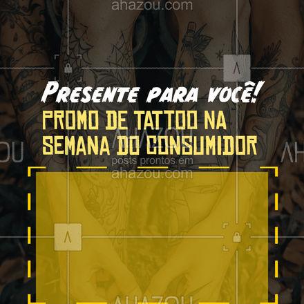 Esperamos que você curta nossa promoção na Semana do Consumidor. É nossa forma de te agradecer! ❤️ #semanadoconsumidor #tattoo #AhazouInk #tatuagem #ink #promoção