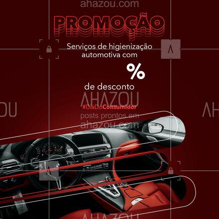 Só aqui você encontra esse descontão para deixar o seu carro mais bonito! #diadoconsumidor #promoção #AhazouAuto #desconto #serviços