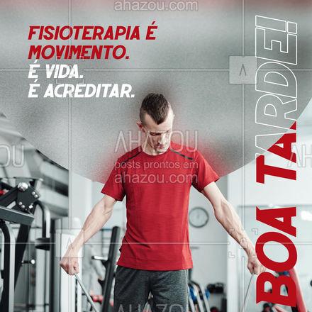 Acredite na fisioterapia, acredite em você! E mantenha a sua vida em movimento.💙 #fisioterapia #boatarde #fisioterapeuta #AhazouSaude #physiotherapy  #qualidadedevida  #fisio