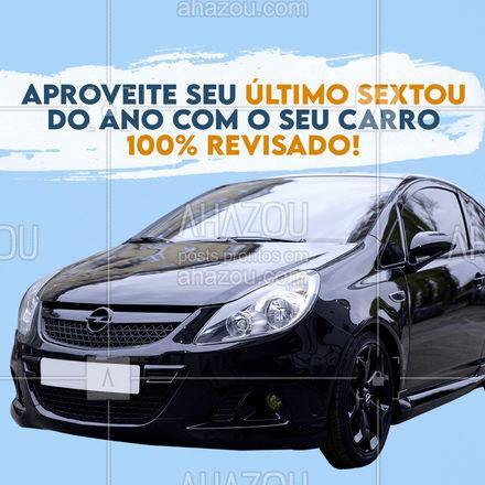 Que tal fazer uma revisão antes de passar aproveitando seu último sextou do ano com o seu carro? Traga já pra gente e passe seu fim de ano tranquilo(a). ??? #Revisão #Carro #AhazouAuto #Sextou