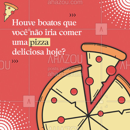 Os boatos são totalmente falsos não é mesmo? Pois sabemos que o seu pedido já deve estar a caminho, se você não fez o seu pedido ainda, não perca tempo e já peça a sua maravilhosa pizza pelo telefone: ? (_________________________) ? #Pizza #HouveBoatos #Meme #ahazoutaste #Boatos #Pizzaria