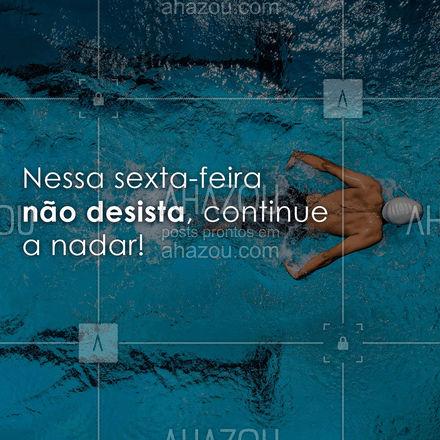 Faça como a Dory e continue a nadar! #AhazouEdu #sextafeira #motivacional #AhazouEdu