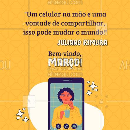 Você já mudou o mundo hoje? ? #março #eletronicos #AhazouTec #AssistenciaTecnica #computadores #AhazouTec