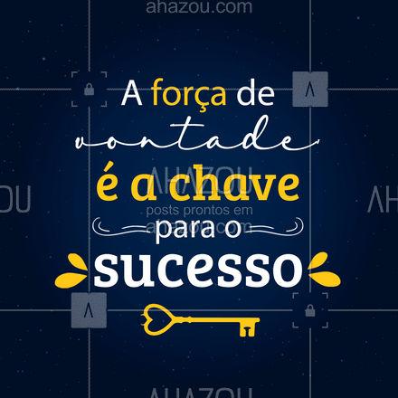 Que você possa ter sempre isso em mente! ? #chave #chaveiro #AhazouServiços #sucesso #motivacao #AhazouServiços