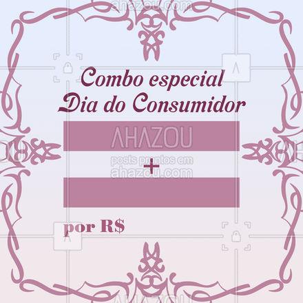 Esperamos que você goste do combo que preparamos para você nesse Dia do Consumidor! ❤️ Agende seu horário: (inserir contato) #esteticacorporal #estetica #AhazouBeauty  #esteticista #beleza #saúde #diadoconsumidor