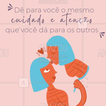 Não é egoísmo se colocar em primeiro lugar para manter sua saúde em dia!  #amorproprio #AhazouBeauty #motivacional #beauty #frase