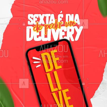 Sextouuu! Bora pedir um delivery? ?  #ahazoutaste  #gastronomy #instafood #foodie #gastronomia #delivery