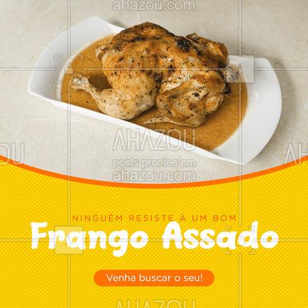 Hoje o seu almoço pede um franguinho assado, venha buscar o seu! ?? #frangoassado #frango #ahazoutaste  #açougue  #meatlover