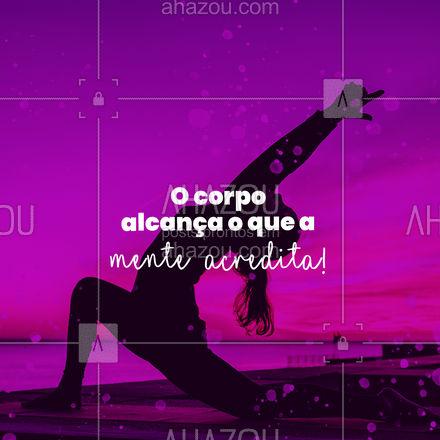 Então acredite ser possível e nada será impossível para você! #AhazouSaude #pilatesbody #pilates #fitness #pilateslovers #motivacional #frases