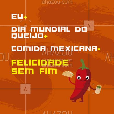 Marque alguém que vai comemorar o Dia Mundial do Queijo com você e com muita comida mexicana.???  . ?(inserir nome do estabelecimento)? ☎️(inserir contato) ?(inserir endereço, se houver) ⏰(inserir horário de funcionamento)  #DiaMundialdoQueijo #Queijo #AhazouTaste #ComidaMexicana #Mexicana #Gastronomia