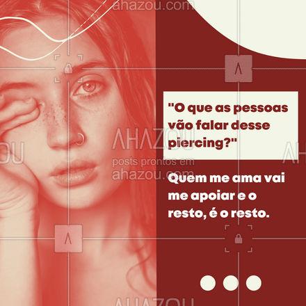 """Essa sem dúvida alguma é uma das frases que quem usa piercing mais escuta """"O que as pessoas vão falar"""". ? As pessoas sempre falam alguma coisa, não importa o que você faça. É impossível agradar todo mundo. ? A única pessoa que você precisa agradar, é você mesma. Se as pessoas te amam, elas vão te apoiar. Se não, o resto é o resto. ? #AhazouInk #piercing #motivacional #bodypiercing #colorsahz"""